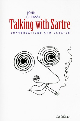 Talking With Sartre By Gerassi, John (EDT)