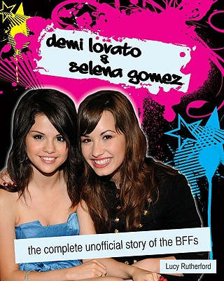 Demi Lovato & Selena Gomez By Rutherford, Lucy